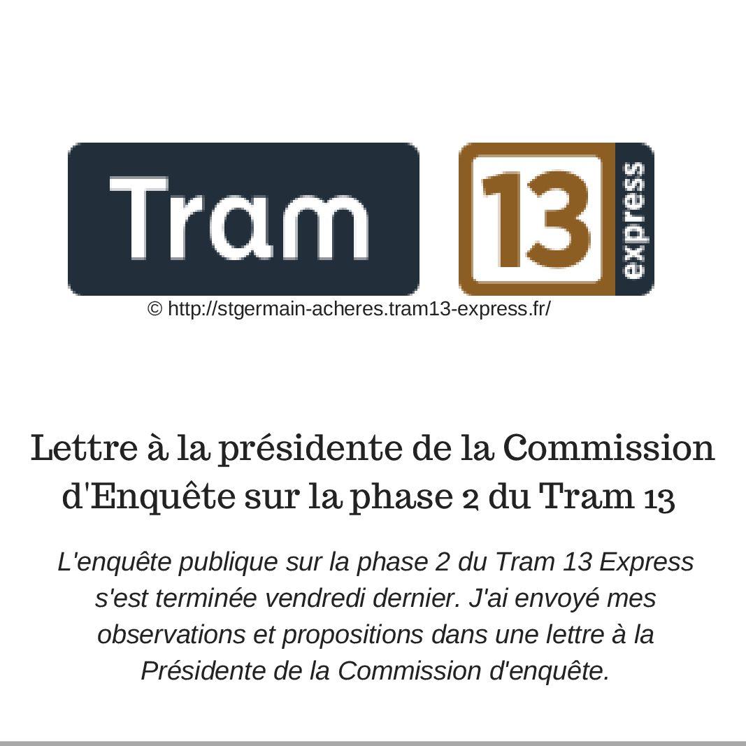 Lettre à la présidente de la Commission d'enquête sur la Phase 2 du Tram 13